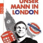 Moritz Volz : ロンドンの男(生活編)